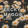beckyxmaggie