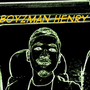 BoyzMan Henry